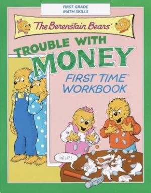 The Berenstain Bears\' TROUBLE WITH MONEY