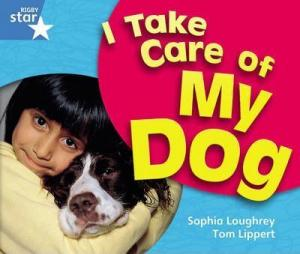 I Take Care of My Dog