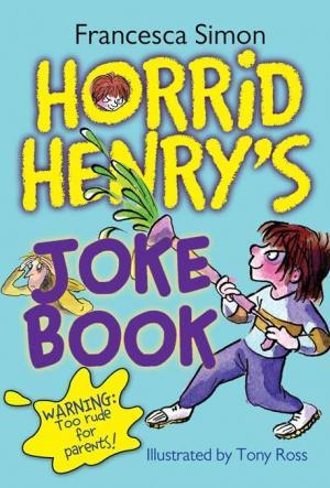 Horrid Henry\'s Joke Book