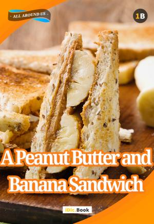 A Peanut Butter And Banana Sandwich