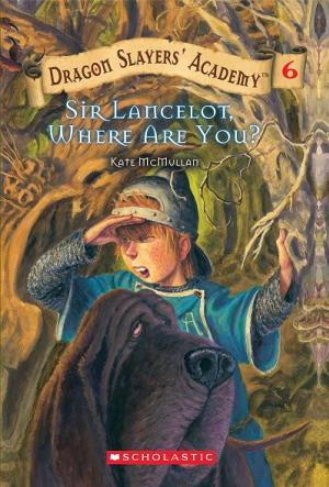 Sir Lancelot, Where Are You?