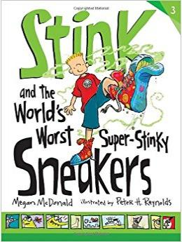 Stink and the World\'s Worst Super-Stinky Sneakers