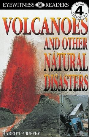 Volcanoes and Other Natural Disasters