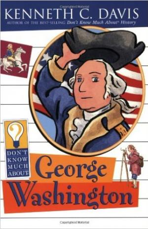 Don\'t know much about George Washington