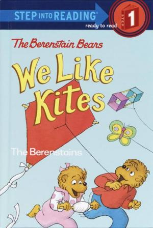 Berenstain Bears We Like Kites