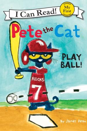 Pete the Cat - Play Ball!