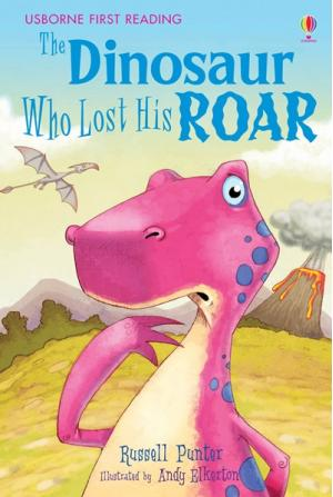 Dinosaur Who Lost His Roar