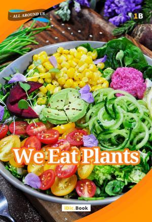 We Eat Plants