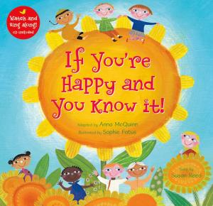 If You\'re Happy and You Know it!