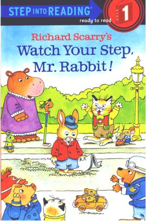 Richard Scarry\'s Watch Your Step, Mr. Rabbit