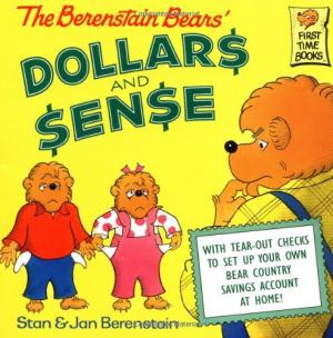 The Berenstain Bears\' DOLLARS AND SENSE