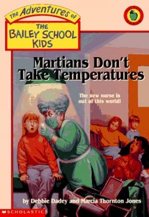 Martians Don\'t Take Temperatures