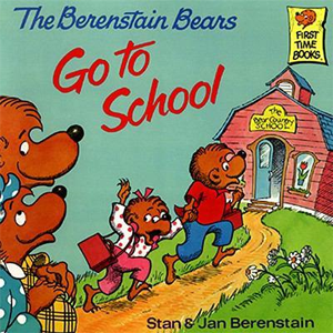 The Berenstain Bears Go to Shcool