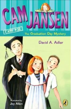 Cam Jansen The Graduation Day Mystery