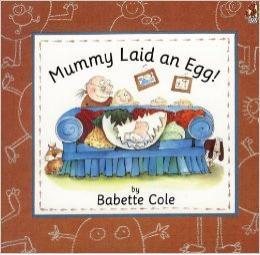 Mommy Laid an Egg