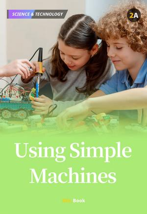 Using Simple Machines