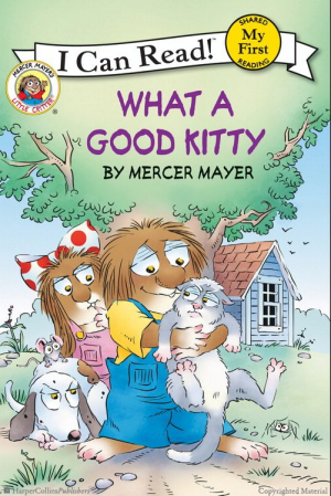 Little Critter – What a Good Kitty