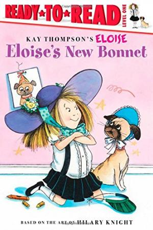 Eloise\'s New Bonnet