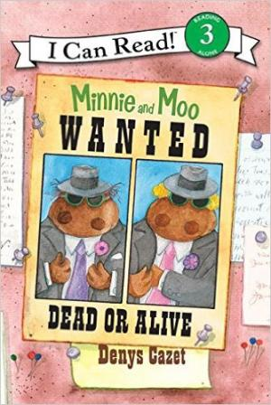 Minnie and Moo, Wanted Dead or Alive