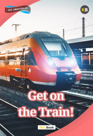 Get on the Train!