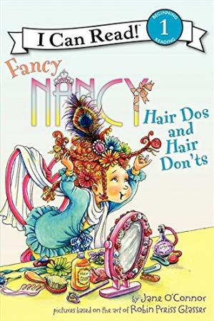 Fancy Nancy Hair Dos and Hair Don\'t