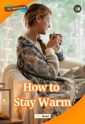 How to Stay Warm?