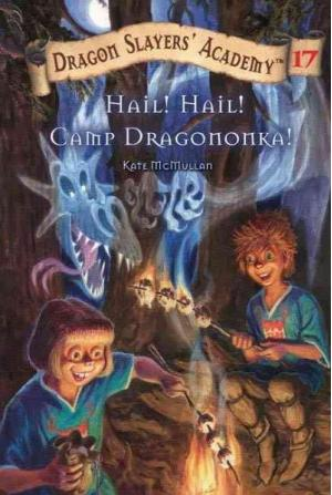 Hail! Hail! Camp Dragononka!