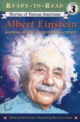 Albert Eenstein Genius of the Twentieth Century