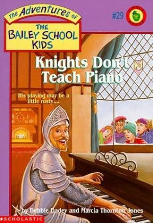 Knights Don\'t Teach Piano