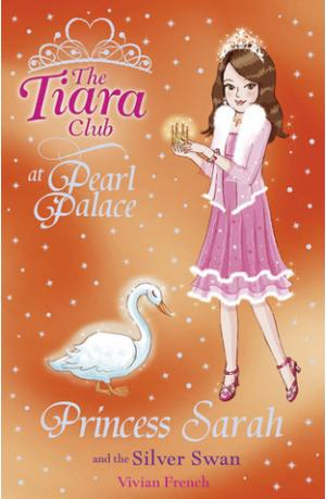 Princess Sarah and the Silver Swan