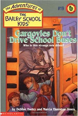 Gargoyles Don\'t Drive School Buses
