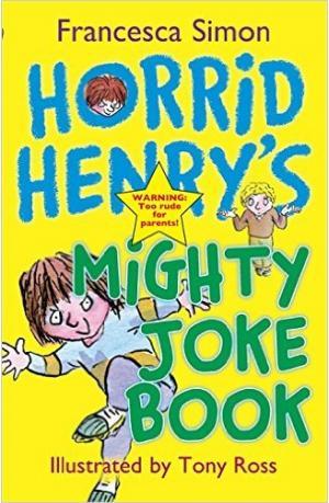 Horrid Henry\'s Mighty Joke Book