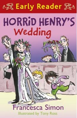 Horrid Henry\'s Wedding