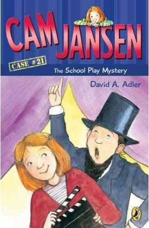 Cam Jansen The  School Play Mystery
