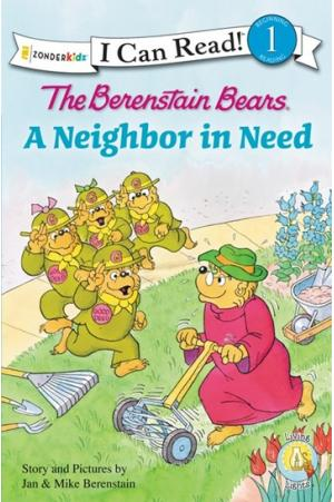 The Berenstain Bears A Neighbor in Need