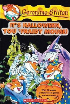 It\'s Halloween, You \'fraidy Mouse!