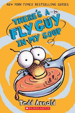 There\'s a Fly Guy in My Soup