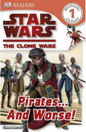 The Clone Wars : Pirates... and Worse!