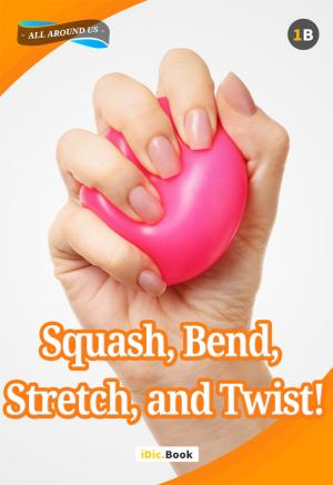 Squash, bend, stretch and twist