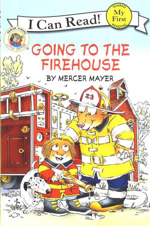 Little Critter – Going to the Firehouse