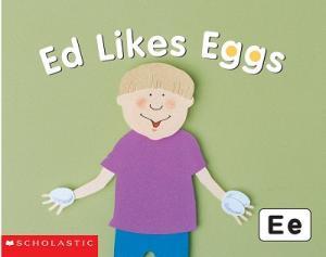 Ed Likes Eggs