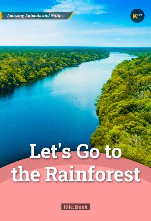 Let\'s Go to the Rainforest