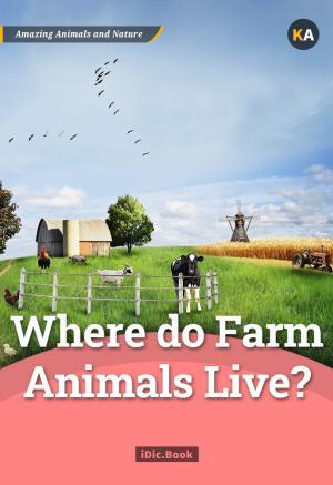 Where do Farm Animals Live?