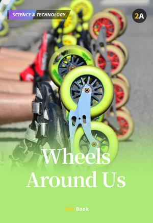 Wheels Around Us