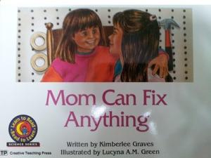 Mom Can Fix Anything