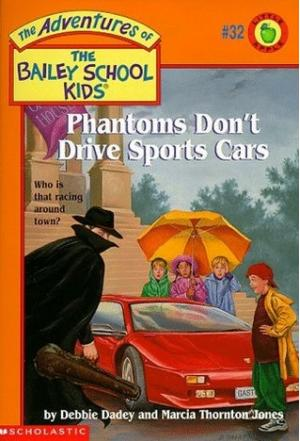 Phantoms Don\'t Drive Sports Cars