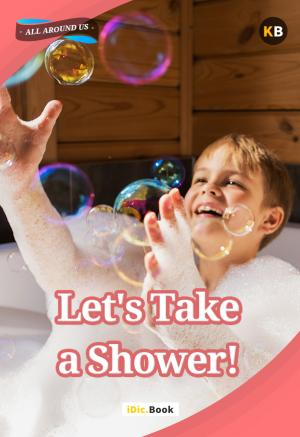 Let\'s Take a Shower!