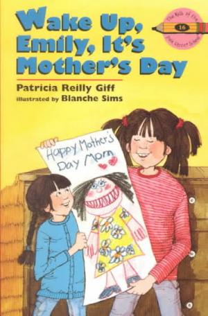 Wake up, Emily, It\'s Mother\'s Day