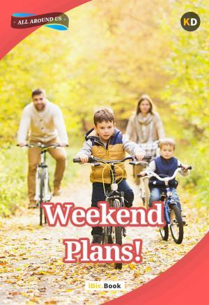 Weekend Plans!