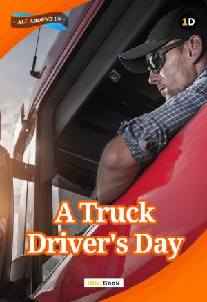 A Truck Driver\'s Day!
